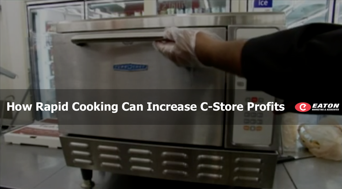 How Rapid Cooking Can Increase C-Store Profits