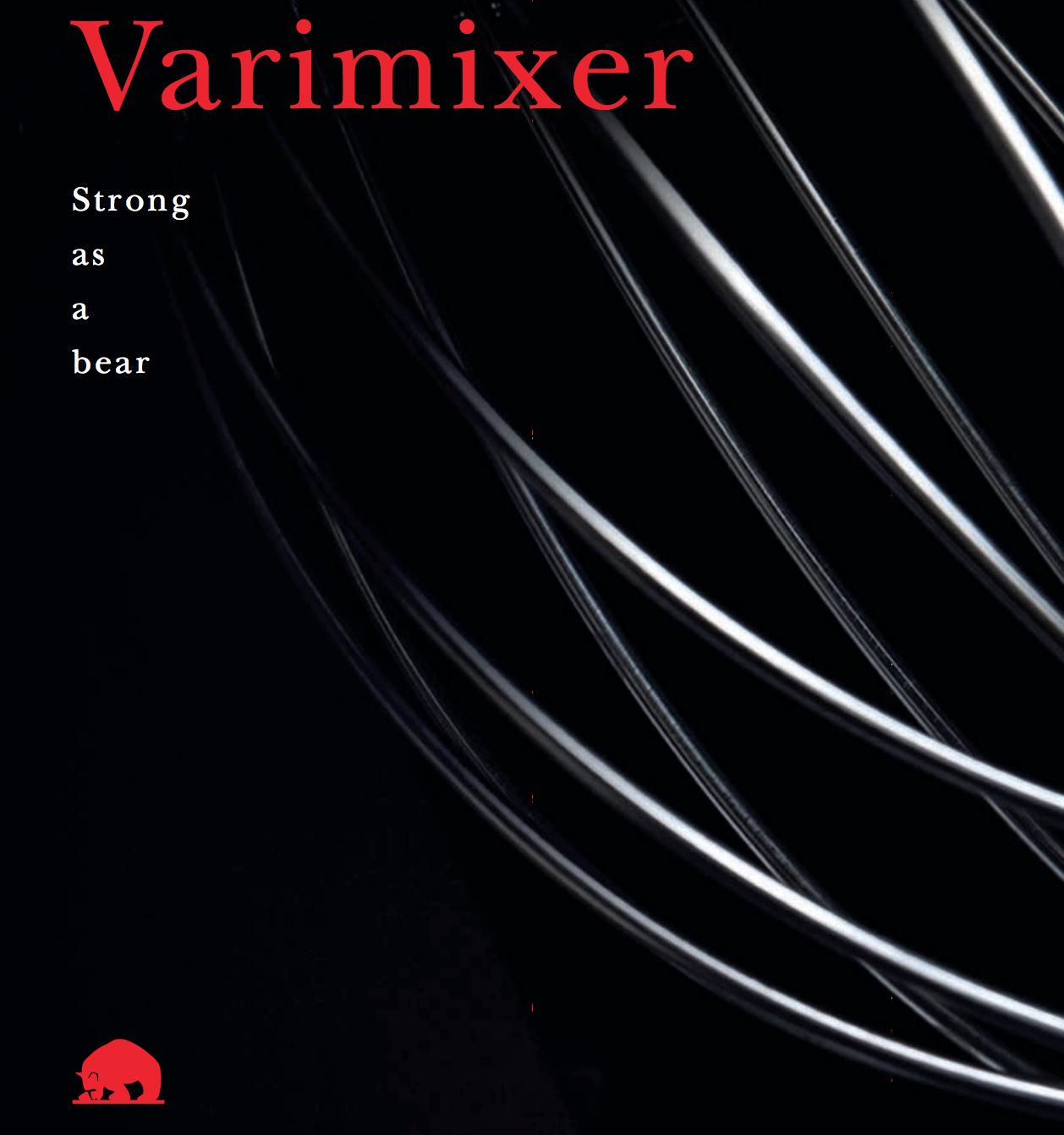 The Brilliant Designs of Varimixer
