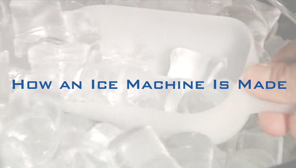 How_an_Ice_Machine_Is_Made-1-2