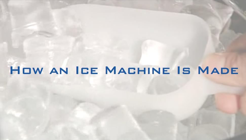 How_an_Ice_Machine_Is_Made-1-2