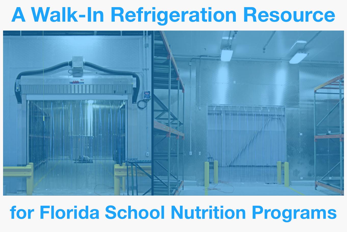 A Walk-In Refrigeration Resource for Florida School Nutrition Programs