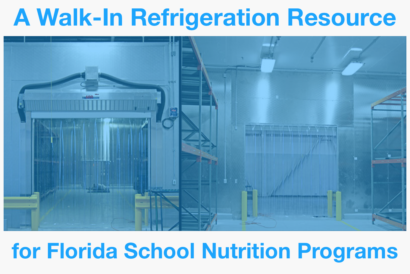 A Walk-In Refrigeration Resource for Florida School Nutrition Programs