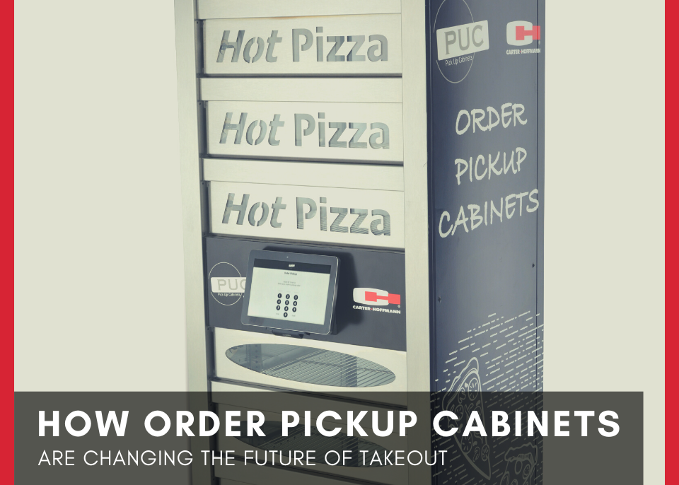 How Order Pickup Cabinets Are Changing The Future of Takeout